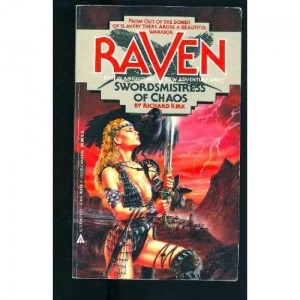 Cover for Raven: Swordsmistress of Chaos