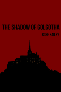 The Shadow of Golgotha cover