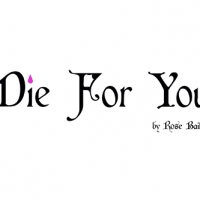 Die For You logo